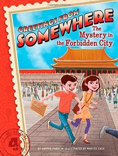 Ethan and Ella find an ancient map and explore a Chinese palace in the fourth book of Greetings from Somewhere, a chapter book series about mystery, travel, and adventure.