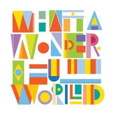 'What A Wonderful World' Design for Threadless.com by Viet Triet Nguyen, via Behance