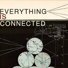g r a p h t h e o r y : [everything is connected] something about the interconnectedness of lines that sever the universe; of flow and connectivity and. Paranormal, Dirk Gently's Holistic Detective, Everything Is Connected, Pacific Rim, Bioshock, The Last Airbender, Thoughts, Writing, Shit Happens