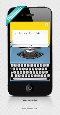 """New Pinnatta Message: """"Magic typewriter""""  Get Pinnatta: http://pinnatta.com/get"""