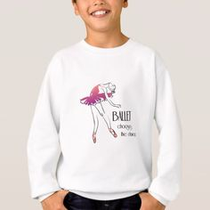 Ballet Chooses the Dancer Sweatshirt