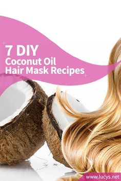 7 DIY Coconut Oil Hair Mask Recipes That Will Nourish and Moisturize Your Hair
