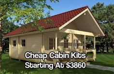 Cheap Cabin Kits Starting At $3860 - A cabin kit is the whole cabin, including doors and windows but in kit form. So you would have to assemble it. With 2 adults they say you could get a cabin built in a day maybe two if you take long breaks.