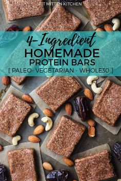 4-Ingredient Homemade Protein Bars [ Whole30 - Paleo ] ...perfect snack to hold you over!
