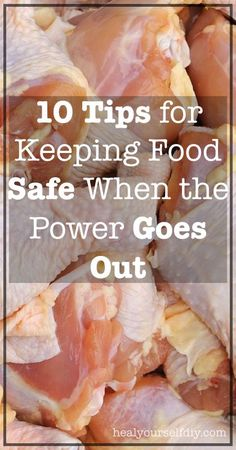 10 tips for Keeping Food Safe When the Power Goes Out | www.healyourselfDIY.com