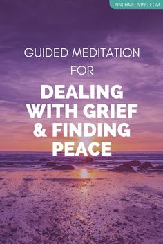 A guided meditation for dealing with grief and loss of a loved one, to help with finding peace. Click through for the audio and related resources for grief, including a free online class to support you or anyone you care about who is grieving. Guided Meditation Audio, Meditation For Anxiety, Easy Meditation, Meditation For Beginners, Meditation Techniques, Meditation Quotes, Mindfulness Meditation, Meditation Pillow, Meditation Music
