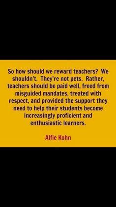Alfie Kohn:  teachers