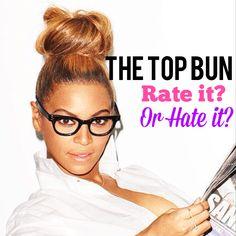 Beyonce - Top Bun! #beyonce #hair #topbun