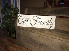 A personal favorite from my Etsy shop https://www.etsy.com/listing/522689355/our-framily-where-friends-and-family