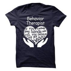 Behavior Therapist T Shirt, Hoodie, Sweatshirts - hoodie outfit #design #Black