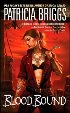 Blood Bound (Mercedes Thompson, #2) Urban Fantasy series.