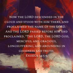Exodus 34, Book Of Exodus, Worship God, Praise And Worship, Redeeming Love, Jesus Paid It All, Bible Verses, Scriptures, Saved By Grace