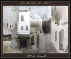 PEÑISCOLA-PINTURA-ACUARELAS-SINTESIS-CALLES-PAISAJES-ESPAÑA-ARTISTA-PINTOR-ERNEST DESCALS