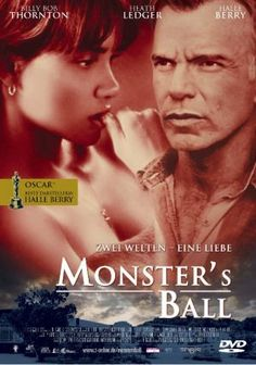 """Monsters Ball"". Halle Berry. Billy Bob Thornton, Heath Ledger."