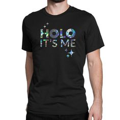 Holo It's Me Limited Edition Ladies Shirt ($24) ❤ liked on Polyvore featuring tops, holographic shirt, shirt tops, holographic top and hologram shirt