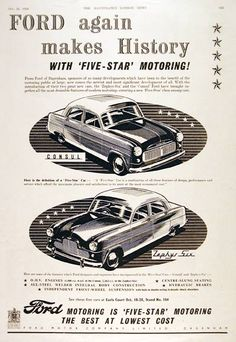1950 Ford Consul & Zephyr Six Sedan original vintage advertisement. Ford again makes history with five star motoring. British motoring is Ford's five star motoring - the best at the lowest cost.