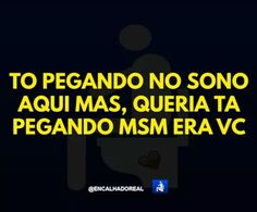 Memes safadeza bom dia ideas for 2019 Relationship Memes, Relationships Love, Memes In Real Life, New Memes, Can't Stop Laughing, School Humor, Funny Texts, Crushes, Hilarious