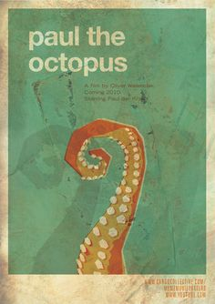 Meme-Inspired Movie Poster: Paul the octopus - Octopus who predicted football world cup winner.