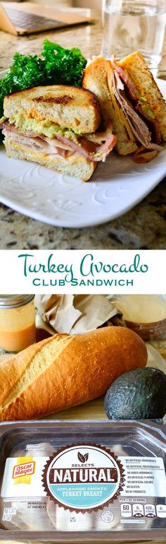 Turkey Avocado Club Sandwich: turkey, bacon, gouda, avocado, and spicy sweet sriracha sauce layered on toasty seared sourdough bread. When it comes to a sandwich, this is as close to perfect as it gets. #OscarMayerNatural #sponsored