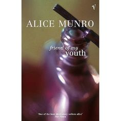 Friend of My Youth by Alice Munro: Haunting stories of women and the challenges they create for themselves. Gorgeous and insightful. Winner of the Nobel Prize for Literature - Amy Henry Books To Buy, I Love Books, Good Books, Books To Read, Story Writer, Book Writer, Alice Munro, Haunting Stories, Best Short Stories