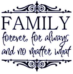 Family  Forever For Always and No Matter What  Vinyl by almurphy, $7.50