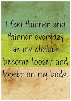 """ I feel thinner and thinner everyday as my clothes become looser and looser on my body http://www.loapowers.net/category/loa-power/"