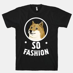 Doge: So Fashion! | HUMAN