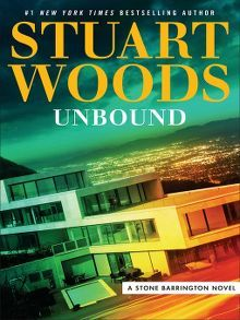 Unbound by Stuart Woods  #bookswelove #cincinnatilibrary #fiction #stuartwoods