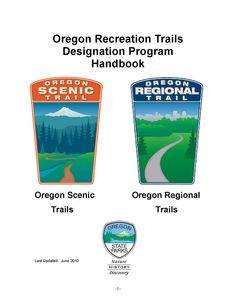 Oregon Recreation Trails Designation Program handbook : Oregon scenic trails, Oregon regional trails, by the Oregon State Parks and Recreation Department