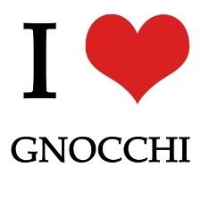 I love Gnocchi!!