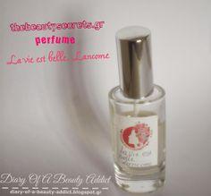 Monday Review ║ THEBEAUTYSECRETS.GR perfume (la vie est belle,lancome)