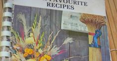 Most of my favourite recipes come from the old time cookbooks. Good 'ole farm recipes, time tested and classic. In 1980, my Mom was the Pres...
