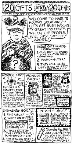 """Lynda Barry suggests 20 gifts for less than 20 cents."""