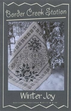 Winter Joy Quilt Pattern - Border Creek Station Quilt Pattern featuring Fabric from Laundry Basket Quilts Quilting Pattern The finished quilt measures 68 x 86 Star Quilt Patterns, Star Quilts, Scrappy Quilts, Quilt Blocks, Baby Quilts, Sampler Quilts, Star Blocks, Block Patterns, Mini Quilts
