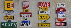 Love this display made from all different road signs put together!