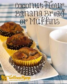 Banana bread and muffins made with coconut flour, eggs and coconut oil for a healthy and filling breakfast that is great on-the-go.