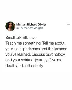 Small Talk, Some People, Comprehension, Perception, Poet, Self Love, Cravings, Psychology, Relationships
