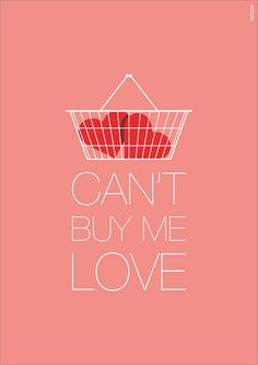 Illustration for the Beatles's song Can't Buy Me Love.    About the project: www.rahmaprojekt.com