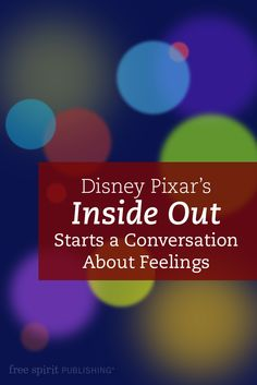Disney Pixar's Inside Out Starts a Conversation About Feelings Teaching Emotions, Understanding Emotions, Social Emotional Learning, Inside Out Emotions, Feelings And Emotions, Feelings Book, Coping Skills, Social Skills, Pshe Lessons