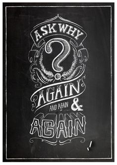 #AskWhy #Inspiration #Quote #Poster