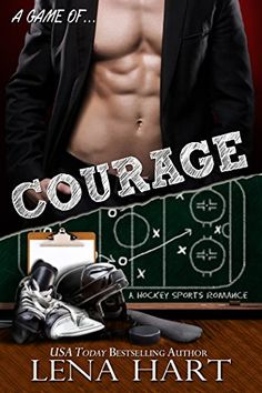 A Game of COURAGE by [Hart, Lena] Big Night, Divorce, Marriage, Bad Boys, Bestselling Author, Breakup, Ebooks, Romance, Games