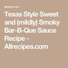 Texas Style Sweet and (mildly) Smoky Bar-B-Que Sauce Recipe - Allrecipes.com
