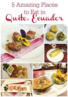 5 amazing places to eat in Quito, Ecuador