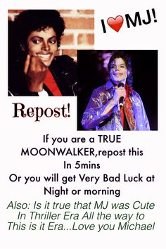 REPOST!!! Okay,I'm definitely a true Moonwalker,and I know you too :) So Let's see how many Pins we can get to see if Moonwalkers are TRUE MOONWALKERS,in my opinion I think MJ was A SEXY ASS man,since he was little all the way to his last years/days.LOVE YOU MJ SOOO MUCH!!! My MJ edit :)