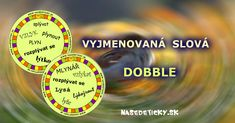 DOBBLE - vyjmenovaná slova Homeschool, Children, Tips, Montessori, Teaching Ideas, Young Children, Boys, Kids, Homeschooling