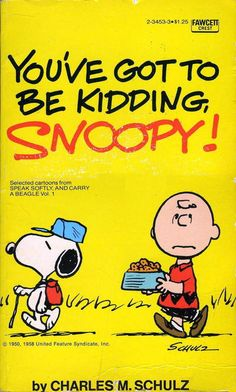 Cover for You've Got to Be Kidding, Snoopy! (Crest Books, 1975 series) #2-3453-3