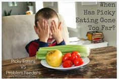 Worth Repeating: Picky Eating VS Problem Feeder - pinned by @PediaStaff – Please Visit ht.ly/63sNtfor all our pediatric therapy pins