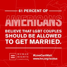 Poll after poll shows a majority of Americans from all walks of life support marriage rights nationwide for committed and loving same-sex couples. A recent poll found that 61 percent of Americans believe that LGBT couples should be allowed to get married. #LoveCantWait #LGBT hrc.org/scotus