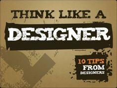 Think Like a Designer by garr via slideshare