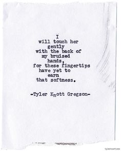 Typewriter Series #767byTyler Knott Gregson